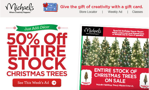 Michael's 50 Off All Christmas Trees (Nov 29-Dec 5)